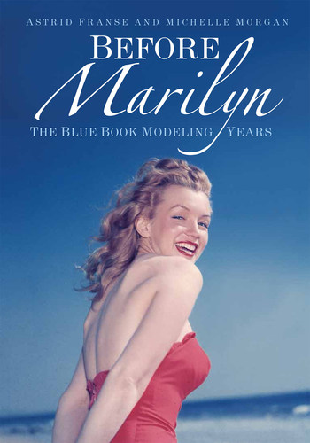 "Book Cover 'Before Marilyn'. The just released book ""Before Marilyn"" tells all about this ..."