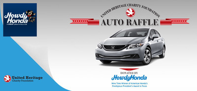 The annual United Heritage Charity Foundation is teaming up with Howdy Honda for their annual auto raffle. This year's prize is a 2014 Honda Civic LX Sedan. (PRNewsFoto/Howdy Honda) (PRNewsFoto/HOWDY HONDA)