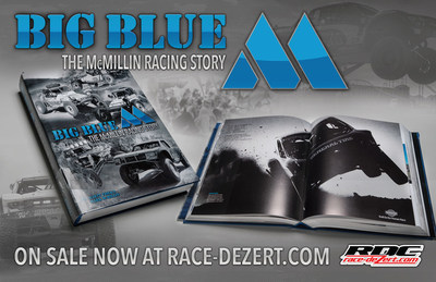 The most comprehensive anthology book in off-road racing has been launched via Race-Dezert.com, the largest off-road racing website in the world. The stunning 535 page color hardbound book is a chronological account of the history of the McMillin family and their impact on the sport, culture, and people of off-road racing. Big Blue M is a core sample of the history of off-road racing culture and a beautiful document of a family choosing to bring themselves together via the battlegrounds of off-road racing.