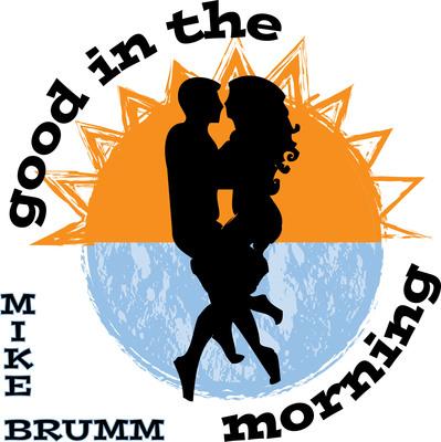 Good in the Morning is a Tasty Single! (PRNewsFoto/Mike Brumm)