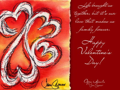 Open Hearts Valentine's Day E-Card for family.