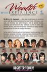 "W.E.A.L.T.H. Experience Featuring MC Lyte, Kelly Price, Faith Evans, Dr. Robin Smith, Nicci Gilbert, Ledisi, Cheryl ""Salt James, Erica Campbell, Lynn Richardson, Tamika Mallory, Michele Thornton and More!"