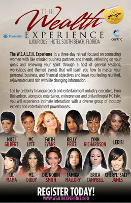 "W.E.A.L.T.H. Experience Featuring MC Lyte, Kelly Price, Faith Evans, Dr. Robin Smith, Nicci Gilbert, Ledisi, Cheryl ""Salt James, Erica Campbell, Lynn Richardson, Tamika Mallory, Michele Thornton and More!"