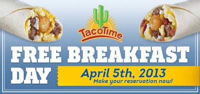 TacoTime Free Breakfast Day.  (PRNewsFoto/TacoTime)