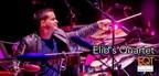 Award Winning Top #1 Chart Emerging JAZZ Fusion Band, Elio's Quartet Gain Over 7MILL Plays Online