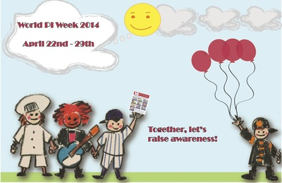 World Primary Immunodeficiency Week - April 22nd-29th, 2014