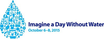 Imagine A Day Without Water, October 6-8, 2015