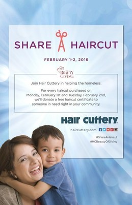 For every haircut purchased during Share-a-Haircut on Feb. 1-2, a free haircut certificate will be donated back to a homeless person in the community of one of Hair Cuttery's nearly 900 salons.