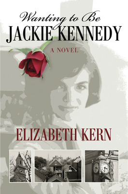 Wanting to Be Jackie Kennedy by Elizabeth Kern.  (PRNewsFoto/Elizabeth Kern)