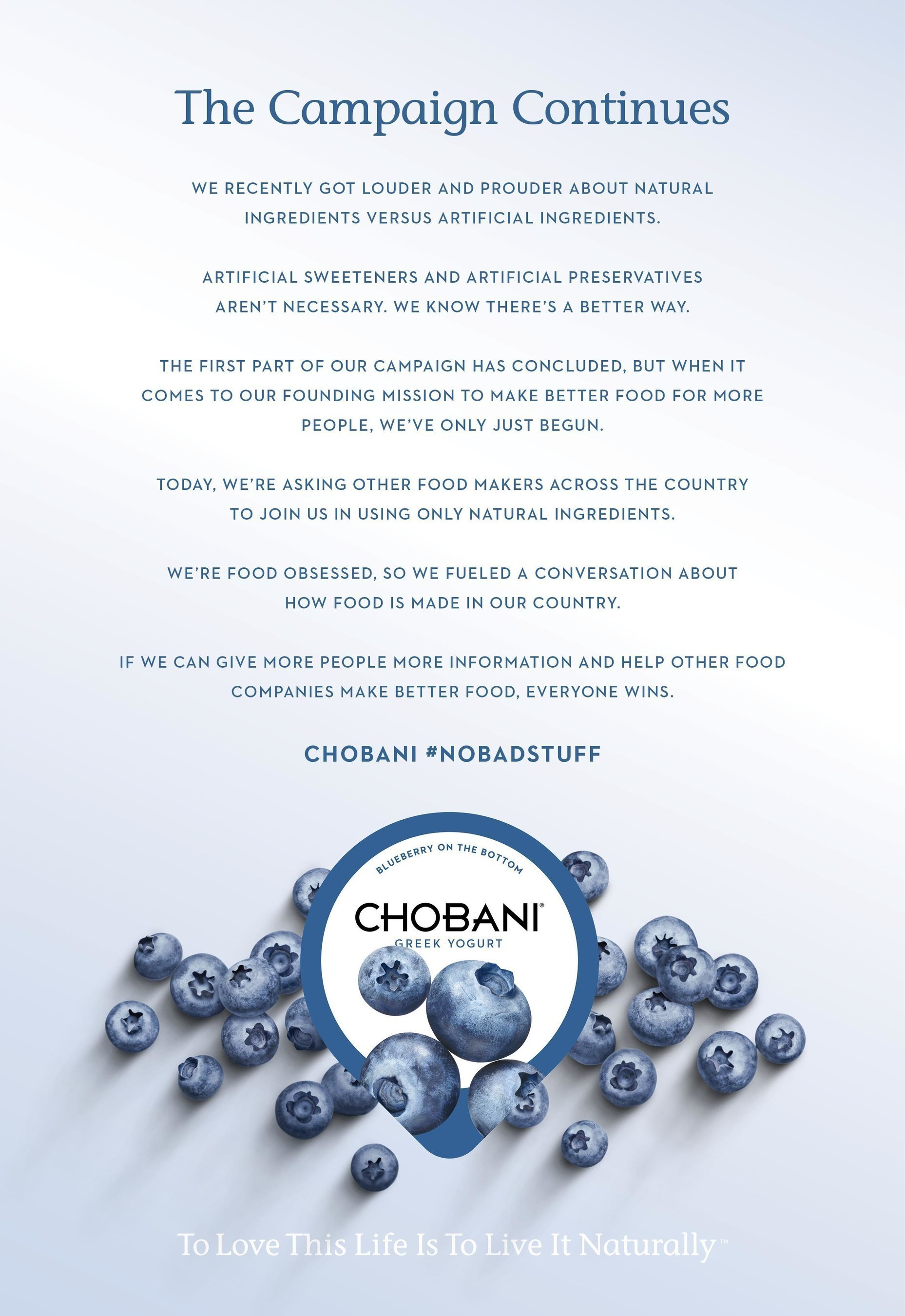 Chobani asks food makers across the country to join it in using only natural ingredients via social media.