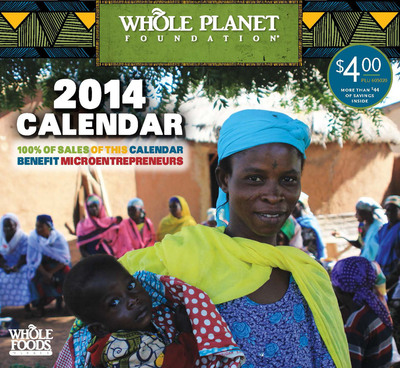 Plan for a purpose: New Whole Planet Foundation calendar to fund poverty alleviation worldwide.  (PRNewsFoto/Whole Planet Foundation)