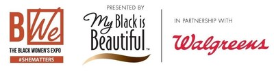 Black Women's Expo Atlanta presented by My Black is Beautiful in partnership with Walgreens.