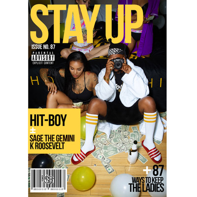 "Hit-Boy Releases ""Stay Up"" ft. Sage the Gemini & K Roosevelt"