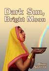 Dark Sun, Bright Moon (PRNewsFoto/Oliver Sparrow)