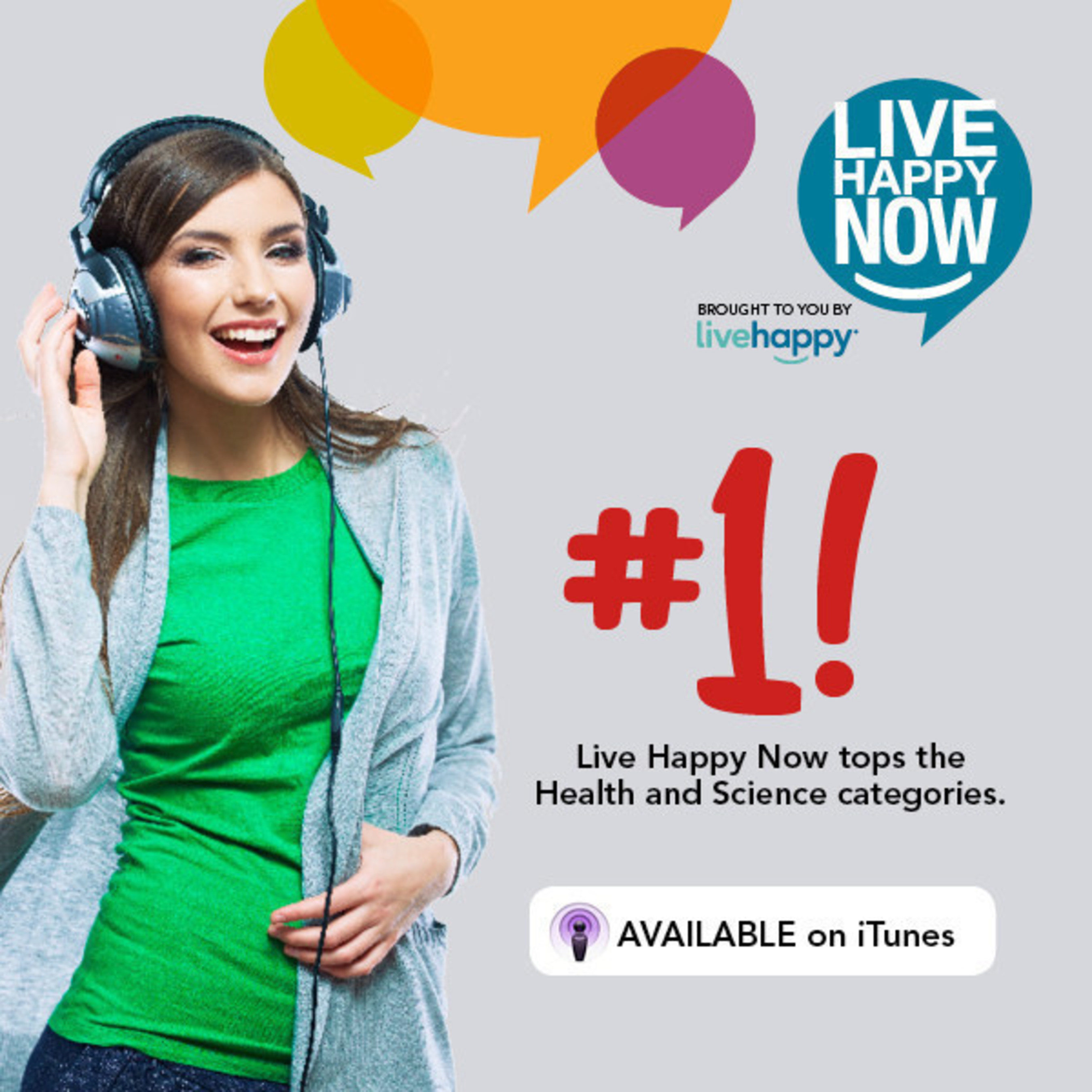 Newly Launched Live Happy Now Podcast Featured on iTunes 'New and Noteworthy' Page