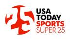 USA TODAY Sports Super 25.  (PRNewsFoto/USA TODAY Sports Media Group)