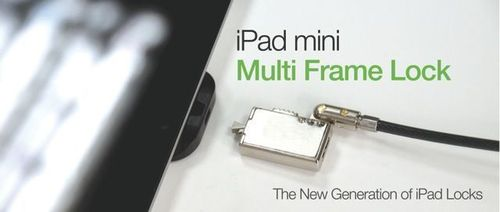 Maclocks iPad Mini Lock with Multi Frame Technology designed to Secure all Apple devices