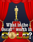 What is the Oscar Worth in Gold?.  (PRNewsFoto/Lear Capital)