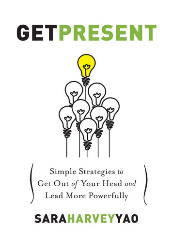 Get Present: Simple Strategies to Get Out of Your Head and Lead More Powerfully(PRNewsFoto/Sara Harvey Yao) (PRNewsFoto/SARA HARVEY YAO)