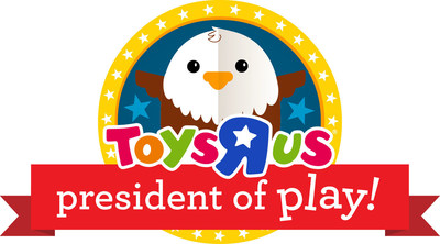 "TOYS""R""US LAUNCHES SEARCH FOR NEXT ""PRESIDENTIAL CANDIDATE"" - Company Gets into the Election Season with a Campaign to Find its First #PresidentofPlay"