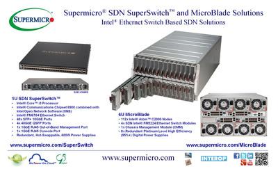 Supermicro(R) SDN SuperSwitch(TM) and MicroBlade Solutions @ Interop 2014 Las Vegas. (PRNewsFoto/Super Micro Computer, Inc.) (PRNewsFoto/SUPER MICRO COMPUTER_ INC_)