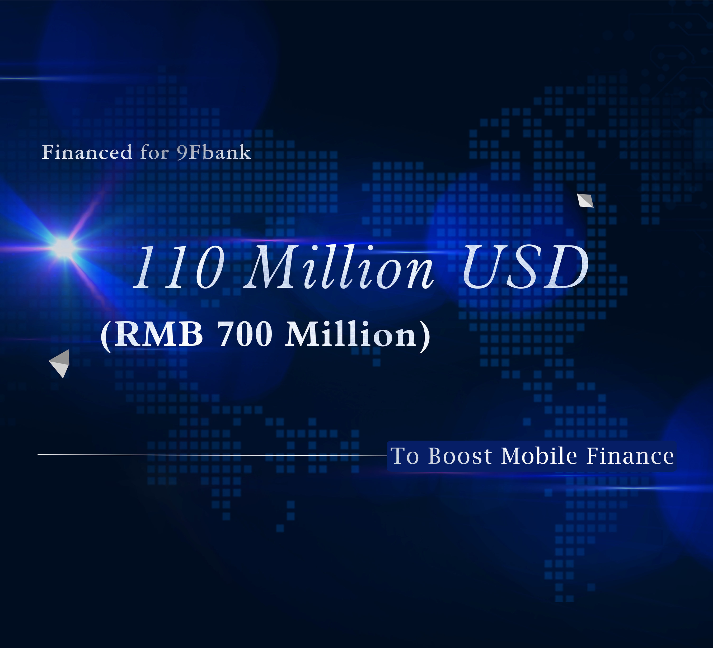 New Benchmark for 2015 -- 110 Million USD Financed for 9Fbank to Boost Mobile Finance