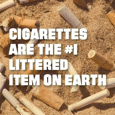Cigarettes are the most littered item on earth.