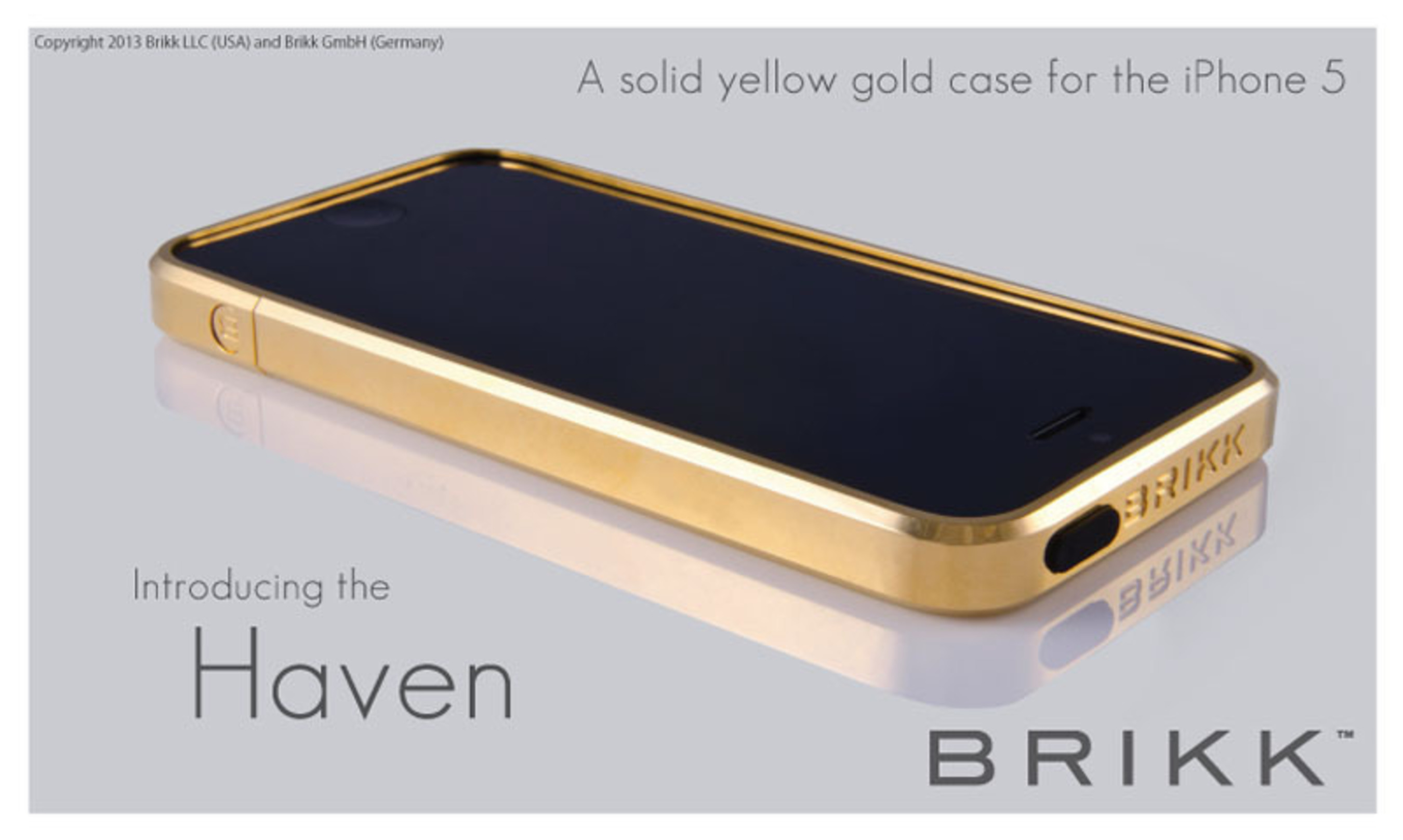 The Haven by Brikk. A luxury solid yellow gold iphone case for the iPhone 5. Over 75 grams of solid gold makes this case. www.brikk.com.  (PRNewsFoto/Brikk)