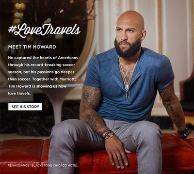 Marriott International expands its popular #LoveTravels campaign to an exciting original content series that chronicles inspiring personal journeys by notable travelers.