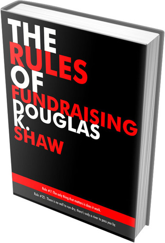 """The Rules of Fundraising"" by Douglas K. Shaw a guide to aid Christian Nonprofits with Securing Funds to Support their Mission.  (PRNewsFoto/Douglas Shaw & Associates)"