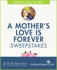 Get 2 Chances to Win Flowers, Jewelry, Gift Cards, & More in A Mother's Love Is Forever Sweepstakes!
