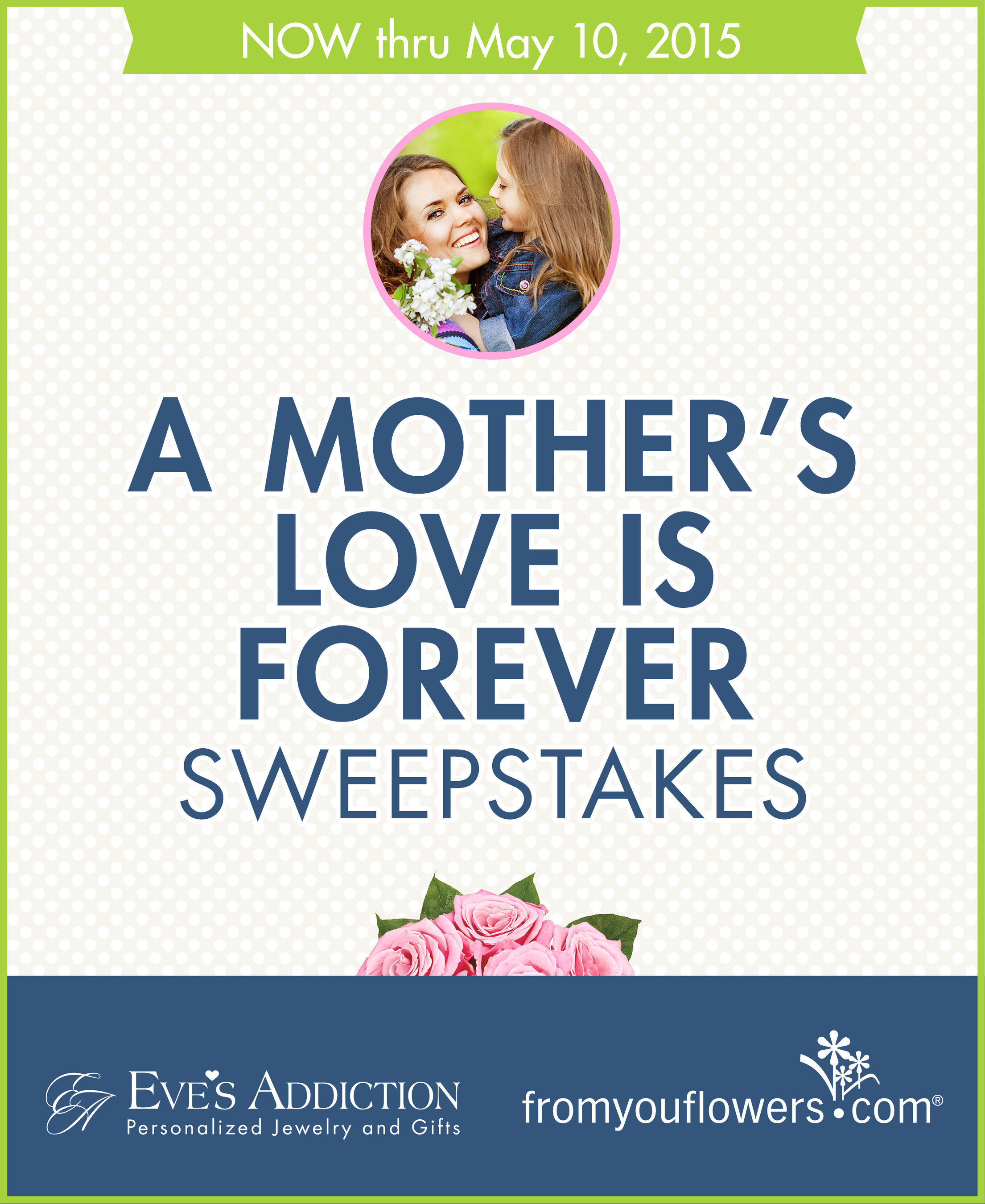 Get 2 Chances to Win Flowers, Jewelry, Gift Cards, & More in A Mother's Love Is Forever Sweepstakes, Hosted by From You Flowers and Eve's Addiction!