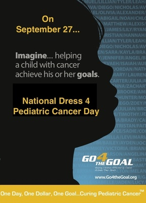 Join Go4theGoal and support kids with cancer on September 27th for the 1st Annual National Dress 4 Pediatric Cancer Day.  (PRNewsFoto/Go4theGoal Foundation)