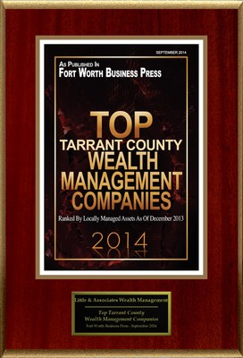 "Little & Associates Wealth Management Selected For ""Top Tarrant County Wealth Management Companies"""