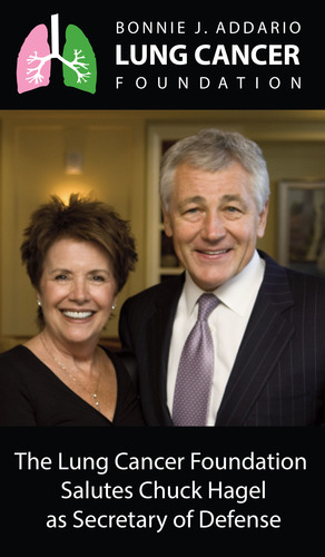Bonnie J. Addario Lung Cancer Foundation Salutes Chuck Hagel as Secretary of Defense.  (PRNewsFoto/Bonnie J. ...