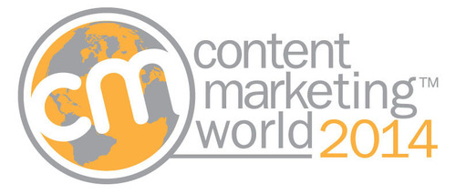 Content Marketing World 2014 - Call for Speakers now open! (PRNewsFoto/Content Marketing Institute) (PRNewsFoto/CONTENT MARKETING INSTITUTE)