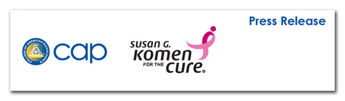 Important Information for Patients from Susan G. Komen for the Cure® and the College of American
