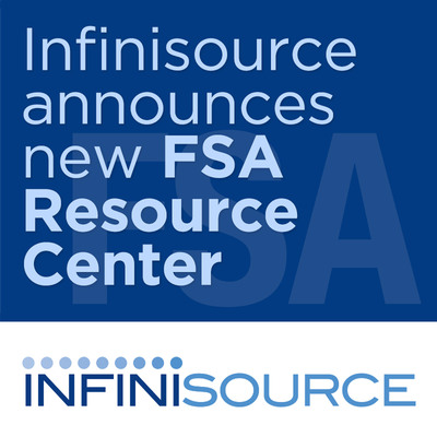Infinisource has built a comprehensive online FSA Resource Center where brokers, clients and their employees can learn more about the new ruling, as well as find participant saving tools and general information on FSAs.  (PRNewsFoto/Infinisource Inc.)