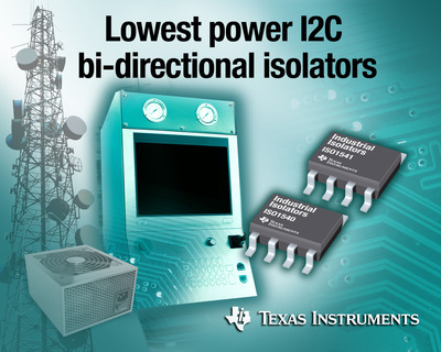 Lowest power, bi-directional I2C isolators extend industrial isolation lifetime.  (PRNewsFoto/Texas Instruments Incorporated)