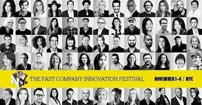 The Fast Company Innovation Festival, November 1-4 in New York City