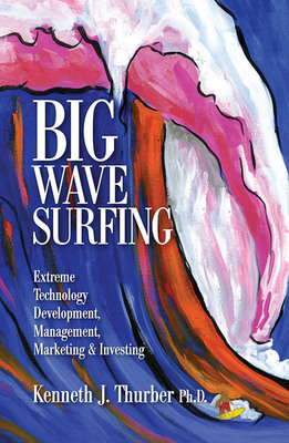 Big Wave Surfing Cover.  (PRNewsFoto/Kenneth J. Thurber, Ph.D.)