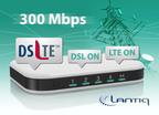 Lantiq Demonstrates Bonded VDSL + LTE With Up to 300 Mbps