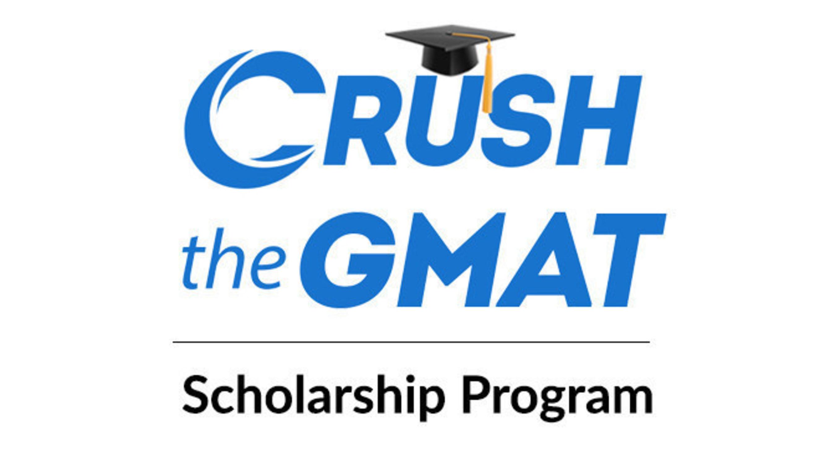 Crush the GMAT Scholarship Program Now Open