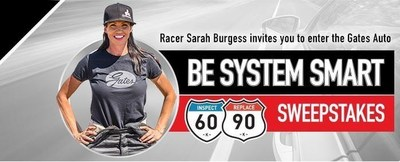 Sarah Burgess invites you to enter the Gates Auto Be System Smart Sweepstakes!