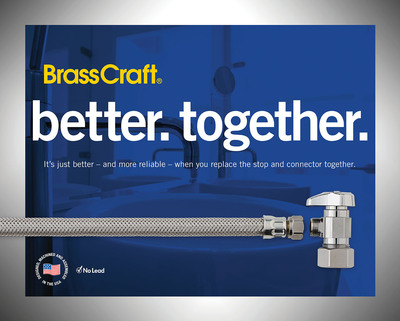 """Better. Together.""  (PRNewsFoto/BrassCraft Manufacturing Company)"