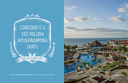 "Palace Resorts unveils new advertising campaign inviting guests to ""Live the Palace Life.""  ..."