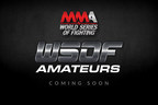 World championship Mixed Martial Arts (MMA) promotion World Series of Fighting will award the winners of its new amateur division with professional  contracts and the opportunity to make their pro fight debuts live on NBC Sports Network (NBCSN). (PRNewsFoto/World Series of Fighting)