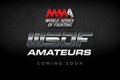 World championship Mixed Martial Arts (MMA) promotion World Series of Fighting will award the winners of its new amateur division with professional  contracts and the opportunity to make their pro fight debuts live on NBC Sports Network (NBCSN).