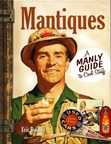 """""""Mantiques: A Guide to Cool Stuff"""" author, Eric Bradley, will host an exclusive WorthPoint Webinar June 12, 2014. (PRNewsFoto/WorthPoint Corporation)"""