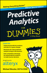 Alteryx Releases 'Predictive Analytics For Dummies' book to empower Data Analytics with easy knowledge to leverage predictive analytics to get more insights from their data.  Download today at Alteryx.com.  (PRNewsFoto/Alteryx, Inc.)